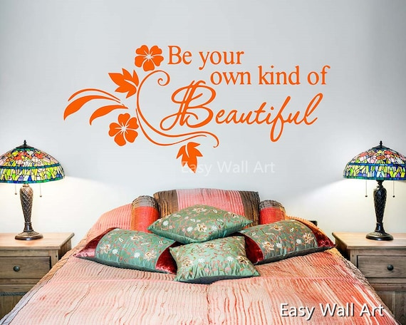 Be Your Own Kind Of Beautiful Wall Quotes Beautiful