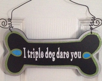 Dog bone sign, Funny dog sign, Personalized Pet decor, A Christmas Story, Personalized Dog Lover Sign
