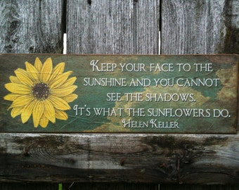 4 x 12 - Transfer on Canvas - Helen Keller - Quote - Keep your face to the sunshine - FREE shipping in the US