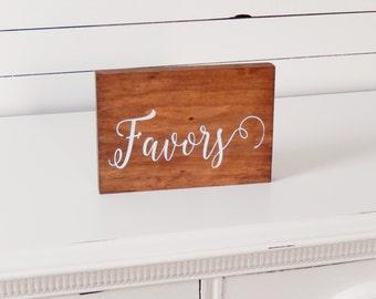 Wedding Favors Sign- Favors for Wedding- Rustic Wedding- Woodland Wedding- Boho Wedding- Rustic Wedding Signs- Wedding Signs- Wood Signs