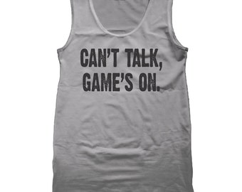Can't Talk Games On Sports Funny Humor Husband Father Gamer Gift Tank Top DT1244