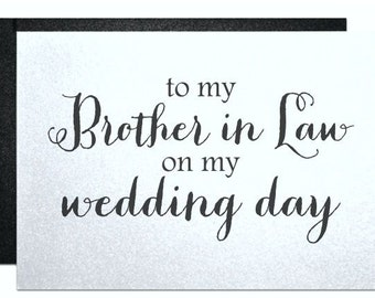 To My Brother In Law On Wedding Day Card For Future
