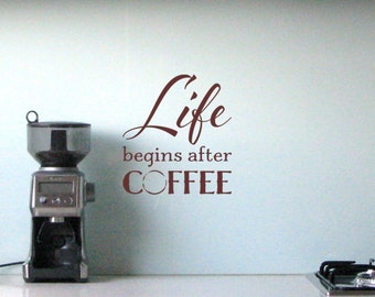 Life Begins After Coffee vinyl wall sticker saying words kitchen cafe cup stain removable