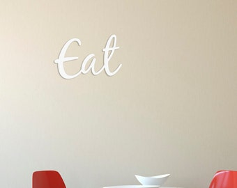 EAT word art cutout/Kitchen sign, 3d word sign, Dining room eat sign, Dining room decor, Kitchen decor