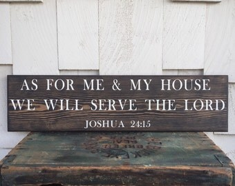 As For Me and My House We Will Serve the Lord Wood Sign, Joshua Verse Home Decor, Bible Quote Wall Hanging, Custom Wall Art