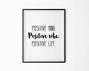 Positive vibe, Positive life, Motivational poster, Positive thinking, Printable quote, Printable poster, Scandinavian poster, Nordic decor