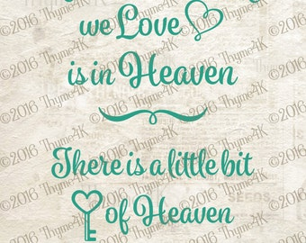 """Digital Design file """"Because Someone we Love is in Heaven..."""" Instant Download- Includes svg, png, jpeg, dxf, & eps formats."""