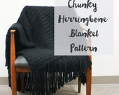 Chunky Knit Herringbone Blanket Pattern