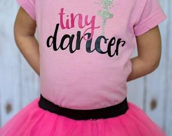 Tiny Dancer Ballet Shirt - (6-24 months) (2T-5/6T) - ballet shirt, dance shirt, competitive dance shirt, pointe shirt, dancing shirt