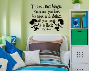 Dr Seuss Wall Decals Quotes You Can Find Magic Wherever You Look Vinyl Wall Decal Quote Kids Classroom Wall Art Vinyl Lettering Sayings Q071