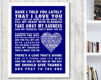 Van Morrison Have I Told You Lately Music Love Song Lyrics Word Art Print Poster Heart Design Wall Decor Framed Picture Gift Free UK Postage
