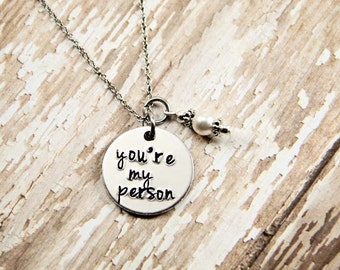 You're my person - Long Distant Gift - Hand Stamped Necklace - Girlfriend Gift - Boyfriend Gift - Youre my person -