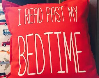 I Read Past My Bedtime Pillow, Nursery Pillow Cover, Custom Pillow, Decorative Pillow