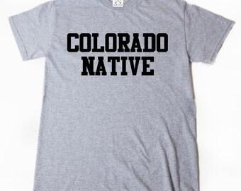 Colorado Native T-shirt Place Name CO Tee Shirt Home State Colorado Shirt