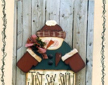 Pretty Primitives Just Say Snow Wood Pattern #52