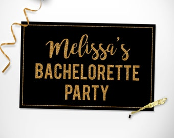 Custom Bachelorette Party Sign / Printable Bachelorette Simple Personalized Party Sign / Printable Bachelorette Decorations