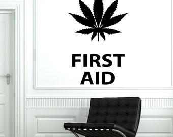 Wall Vinyl Maryhuana Weed Quotes First Aid Smoking Sticker 1791dz