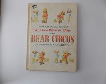 Bear Circus, William Pene du Bois, The Bears of Koala Park, teddy bear book, children's circus book, circus bears, Australian children book