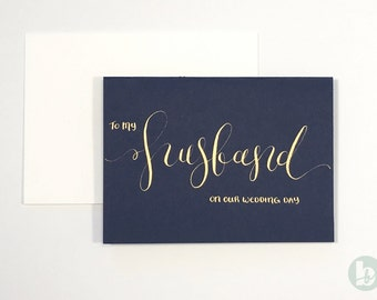 Husband Wedding Day Card - navy with gold calligraphy | Husband Card | Wedding Card | Hand Lettered Card