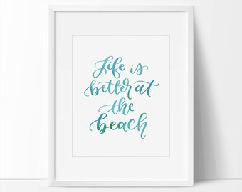 Life Is Better At The Beach Quote Printable, Beach Decor, Beach Sign, Beach Wall Printable, Life Is Better Quote Printable, Brown Home Decor