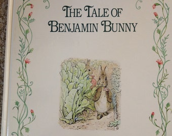 The Tale of Benjamin Bunny by Beatrix Potter [1991]
