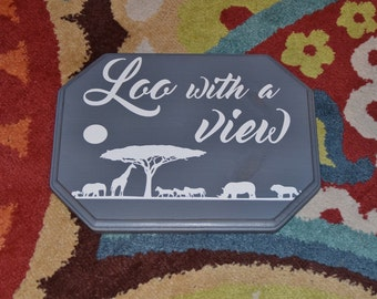 Loo with a View. 9x12 Solid Wood Hand Painted Sign. Housewarming Gift - Custom Made - Options Available!