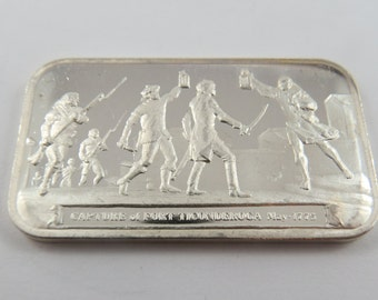 May 1775 Capture of Fort Ticonderoga Silver Art Bar Ser. #000314 Columbia Mint made in 1977.
