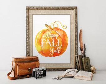 Happy Fall Y'all Print, Fall Wall Art, Rustic Home Decor, Happy Fall, Pumpkin Print, Watercolor, Printable, Burlap, Autumn, Instant Download