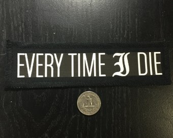 Every Time I Die Band Patch