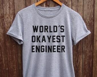 Engineer Shirt Womens - funny engineer tshirt, funny coder tshirt, engineer quote shirt, female engineer shirt, silicon valley tshirt