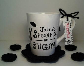 Mary Poppins Mug - Just A Spoonful of Sugar - Disney Inspired Mug - Disney Gift-Disney Quote Mug - Stoneware Mug -Hand Painted -Customizable