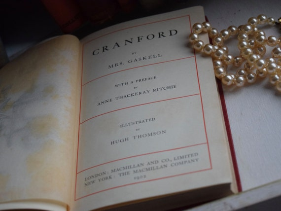 "Antique ""Cranford"" by Mrs. Gaskell , illustrated pocket classic, published c1902, cloth cover, hardback book"