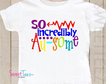 Autism Shirt So Au-some Shirt Autism Awareness Toddler Shirt Youth Shirt