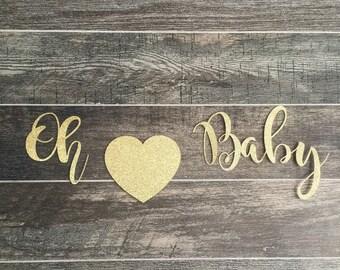 Oh Baby Glitter Banner •  Custom Baby Shower Banner • Maternity Photo Prop • Baby Announcement Banner • Nursery Decor