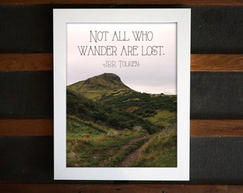 Not All Who Wander Are Lost, J.R.R. Tolkien Quote Printable, Quotable Print, PDF