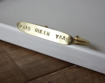 Yaas Queen Yaas / Quote Cuff / Love Cuff / Bestie Bracelet / Best Friends / Buddies / Friends Forever / Peas in a pod / Sisters / College