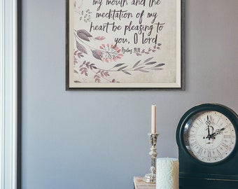 Printable Wall Art ~ INSTANT DOWNLOAD ~ Psalms 19:14 ~ Scripture Art ~