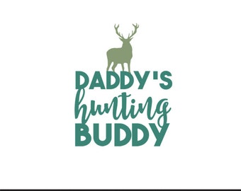 daddys hunting buddy svg dxf file instant download silhouette cameo cricut clip art commercial use