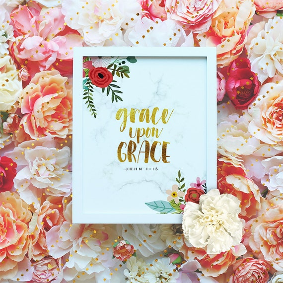 Grace upon grace, Bible Verse Print - Printable Scripture - Bible Typography, Marble Wall Art - Floral Christian Poster - INSTANT DOWNLOAD