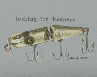 Looking for keepers