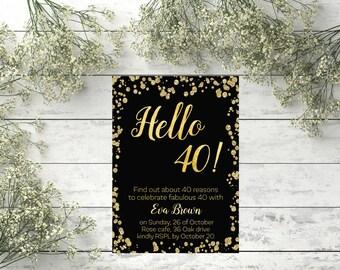 40th Birthday Invitation Gold confetti modern invite Hello 40 years old invite Adult Invitation printable 40 Black Gold Birthday Invite