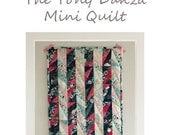 The Tony Danza Mini Quilt Pattern