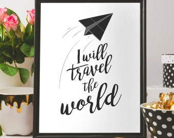 I will travel the world, Kids wall decor, Wall poster for kids room, Inspirational poster, Printable quote, Printable inspiration, wall art