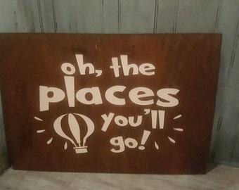 Oh, The Places You'll Go! Sign || Nursery Sign || Classroom Decor || Classroom Decor
