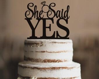 She Said Yes Wedding Cake Topper, She Said Yes Bridal Shower Cake Topper, She Said Yes Cake Topper- (T274)