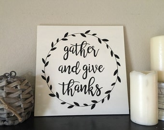 Gather Sign | Give Thanks Sign | Dining Room Decor | Fall Wood Sign | | Thanksgiving Decor | Hand Painted Wood Sign | Farmhouse Sign