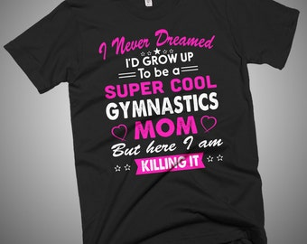 Super Cool Gymnastics Mom Women's  T-Shirt