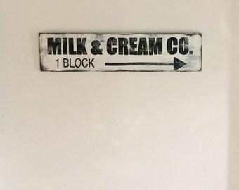 Milk & Cream Sign -- Milk and Cream Sign