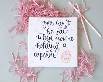 Canvas 20 x 20 with cupcake embossing / / Handlettering - calligraphy - quotation - painting - lettering image - decoration - home - gift