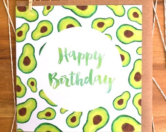 Avocado Happy Birthday Greeting Card
